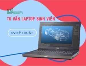 laptop cho sinh viên kỹ thuật