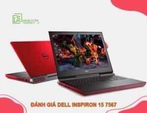 Đánh giá Dell Inspiron 15 7567 LAPTOP LÊ SƠN
