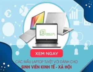 Gợi ý 4 mẫu laptop cho sinh viên kinh tế laptop Lê Sơn