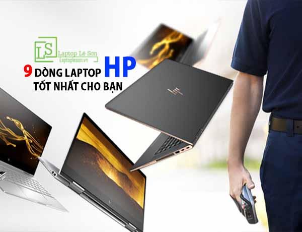 máy tính xách tay HP và 9 dòng sản phẩm tốt nhất cho bạn