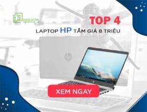 TOP 4 Laptop HP tầm giá 8 triệu