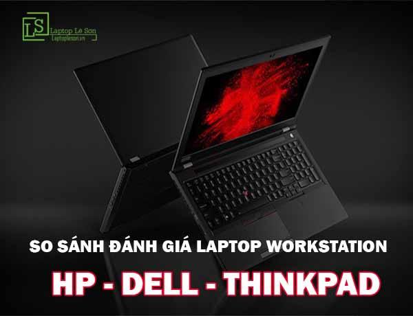 đánh giá laptop workstation laptop lê sơn