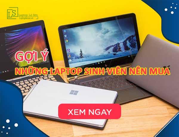 laptop sinh viên nên mua - laptop Lê Sơn