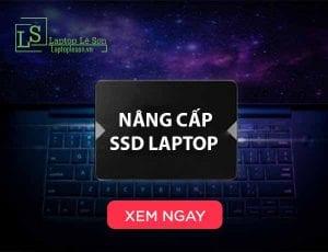 Bạn nên nâng cấp SSD cho laptop ngay - laptop lê sơn