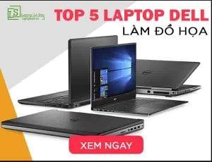 Gợi ý top 5 laptop dell làm đồ hoạ - LAPTOP LÊ SƠN