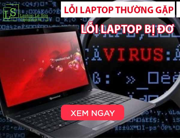 Hướng dẫn sửa lỗi laptop bị đơ laptop lê sơn