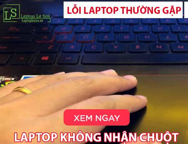Hướng dẫn sửa lỗi laptop không nhận chuột - laptop lê sơn