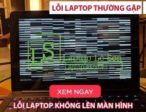 Lỗi laptop không lên màn hình - laptop lê sơn