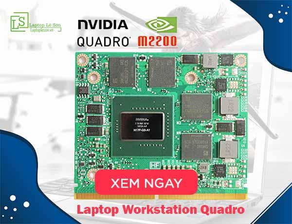 Laptop Workstation Quadro - laptop lê sơn