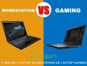 Phân biệt Laptop Workstation và Laptop Gaming - laptop lê sơn