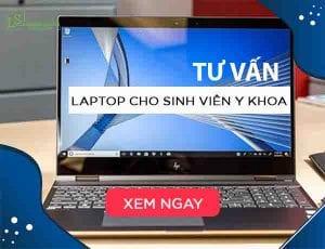 Tư vấn chọn laptop cho sinh viên y khoa - Laptop Lê Sơn