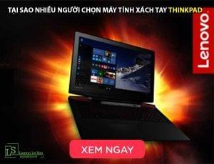 Tại sao nhiều người chọn máy tính xách tay Thinkpad - laptop lê sơn