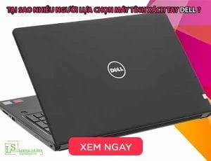 Tại sao nhiều người lựa chọn máy tính xách tay dell - laptop lê sơn