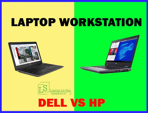 laptop workstation dell hay hp - laptop lê sơn